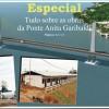 Especial – Tudo sobre as obras da ponte Anita Garibaldi